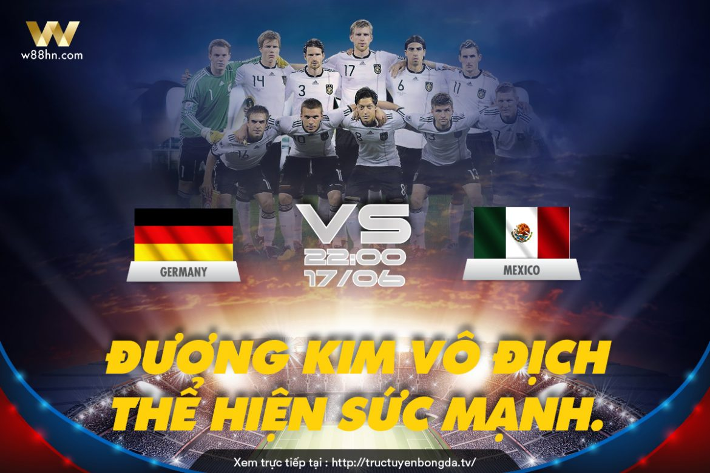 Soi kèo bóng đá - Đức vs Mexico