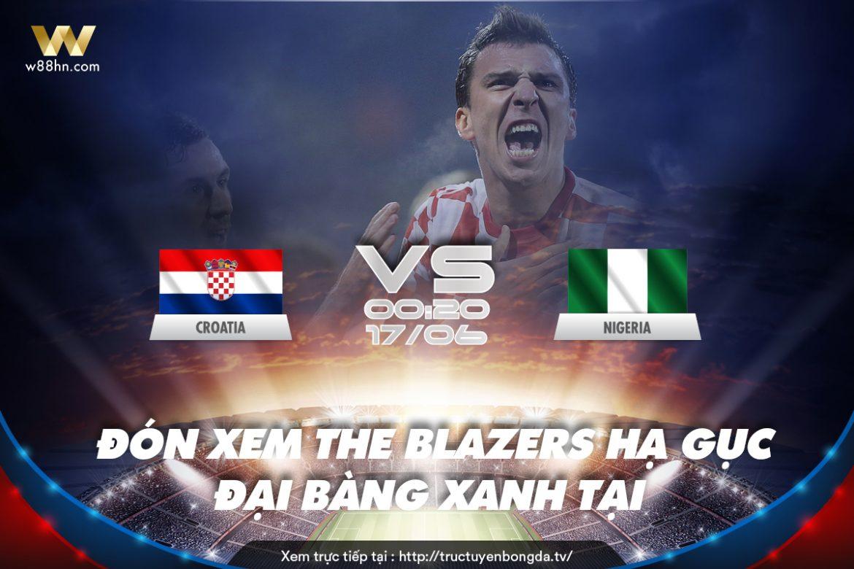 Soi kèo bóng đá - Croatia vs Nigeria
