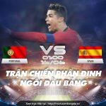 Soi kèo bóng đá - Tây Ban Nha vs Bồ Đào Nha