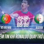 Soi kèo world cup - Bồ Đào Nha vs Algeria