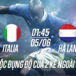 soi kèo world cup - Ý vs Hà Lan