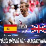 Soi kèo Tây Ban Nha vs Anh