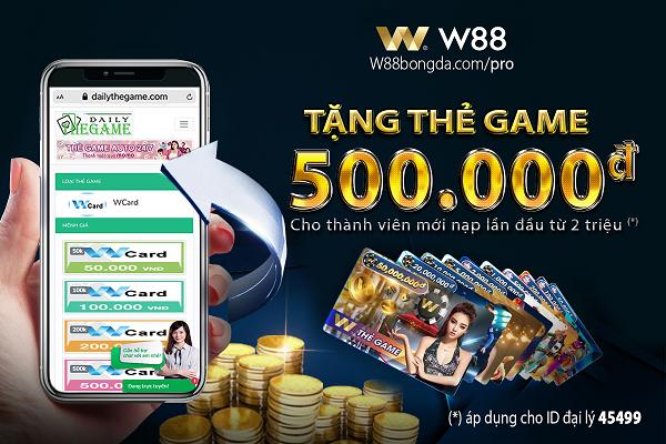 khuyến mãi tặng thẻ game 500k w88bongda